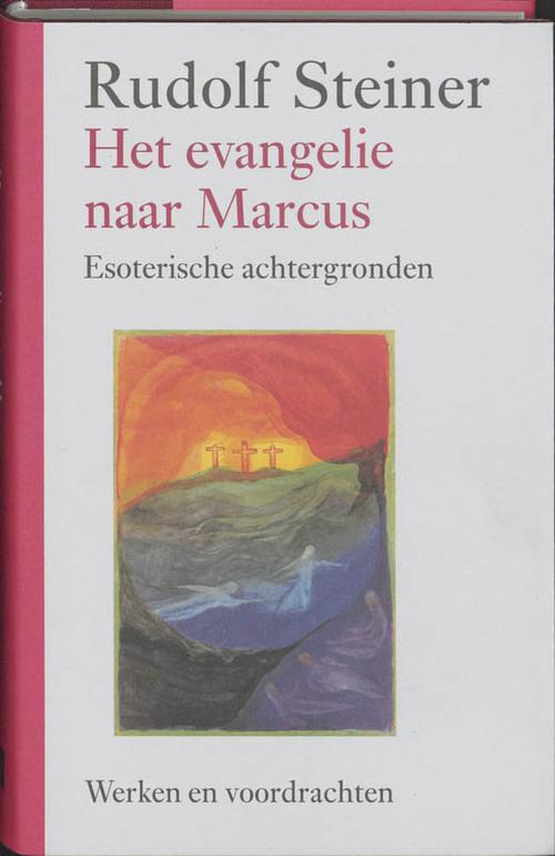 Het evangelie naar Marcus - Rudolf Steiner