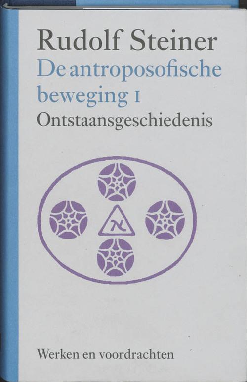De antroposofische beweging - Rudolf Steiner