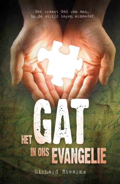 Het gat in ons evangelie Paperback Op werkdagen voor 23:00 uur besteld, volgende dag in huis Gideon, Stichting Uitgeverij