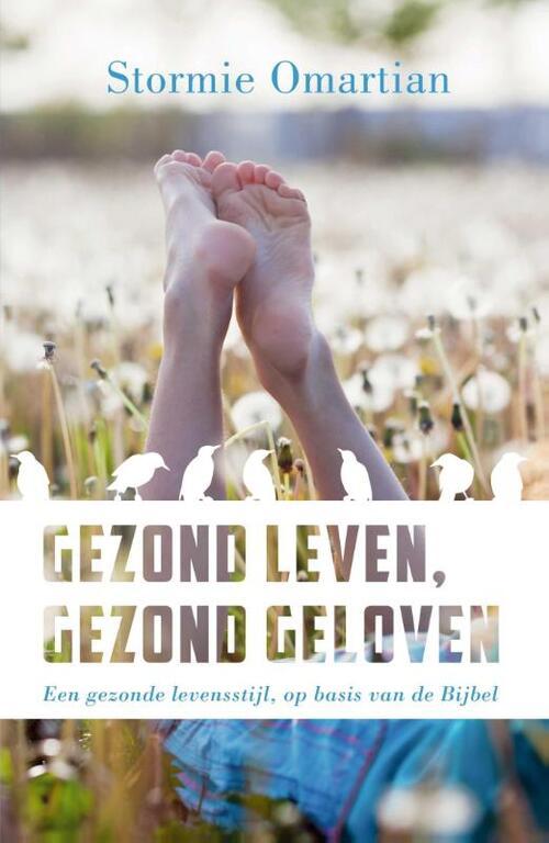 Gezond leven, gezond geloven Paperback Op werkdagen voor 23:00 uur besteld, volgende dag in huis Gideon, Stichting Uitgeverij