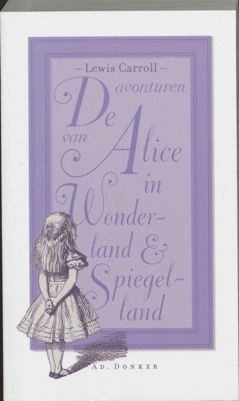 De avonturen van Alice in Wonderland en - Lewis Carroll