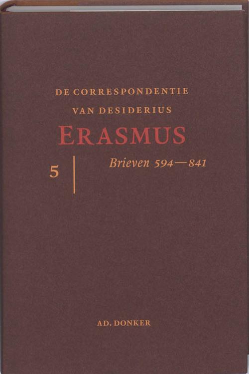 De correspondentie van Desiderius Erasmus 5 - D. Erasmus
