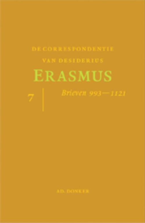 De correspondentie van Desiderius Erasmus 7 - Desiderius Eramus