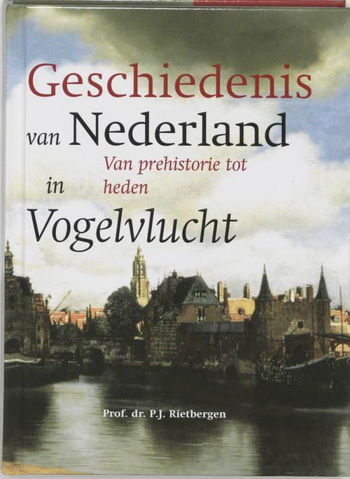 Afbeelding van De geschiedenis van Nederland in vogelvlucht