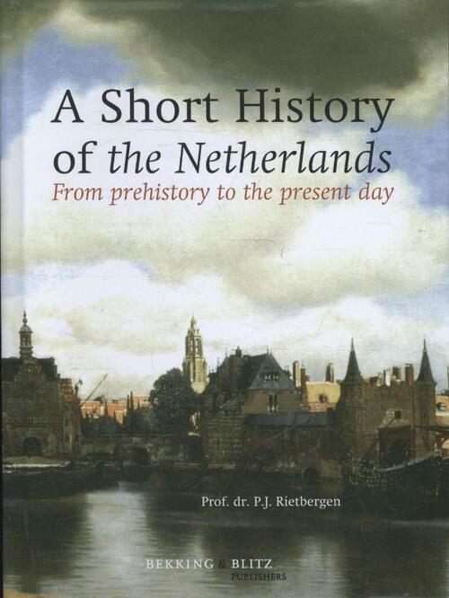 Afbeelding van A Short History of the Netherlands