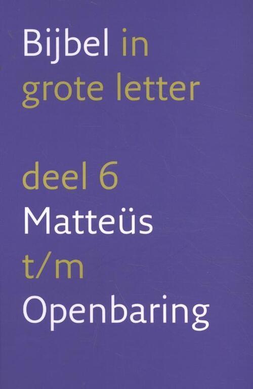 Bijbel in grote letter Hardcover Op werkdagen voor 23:00 uur besteld, volgende dag in huis Nederlands Bijbelgenootschap