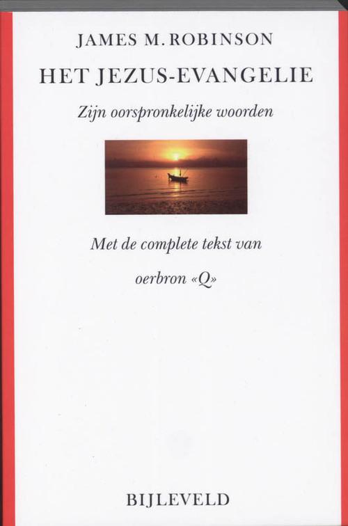 Het Jezus-evangelie - J.M. Robinson