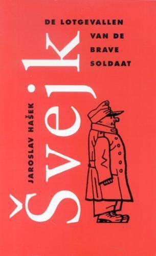 De lotgevallen van de brave soldaat Svejk - Jaroslav Hasek