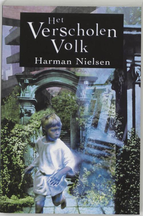 Het verscholen volk - Harman Nielsen - Paperback (9789062655601)