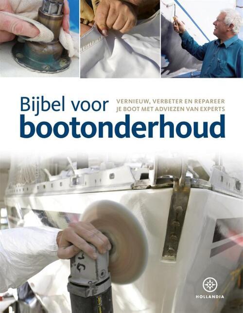 Bijbel voor bootonderhoud Hardcover Op werkdagen voor 23:00 uur besteld, volgende dag in huis Hollandia