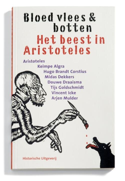 Bloed, vlees & botten - Aristoteles, D. Draaisma, Midas Dekkers