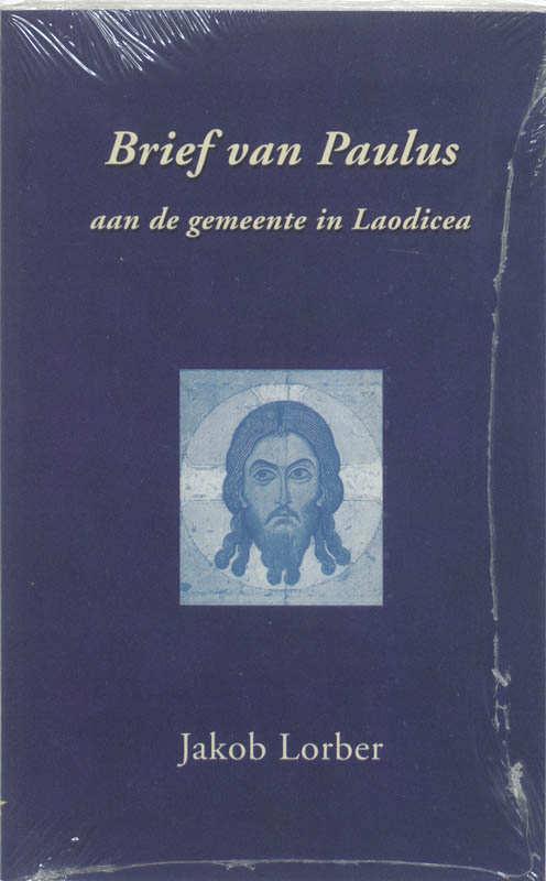 Brief van Paulus aan de gemeente in Laodicea - Jakob Lorber
