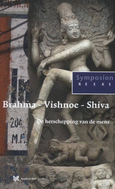 Brahma vishnoe shiva - Peter Huijs