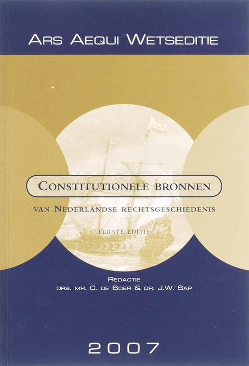 Afbeelding van Constitutionele bronnen van Nederlandse rechtsgeschiedenis