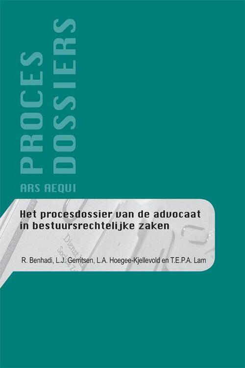 Afbeelding van Het procesdossier van de advocaat in bestuursrechtelijke zaken