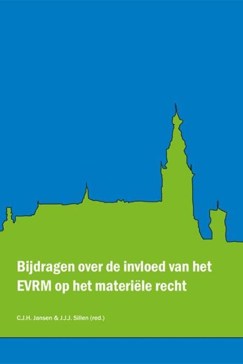 Afbeelding van Bijdragen over de invloed van het EVRM op het materiële recht