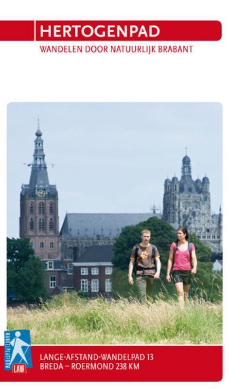 LAW-Gids 13 Hertogenpad - wandelen door natuurlijk Brabant