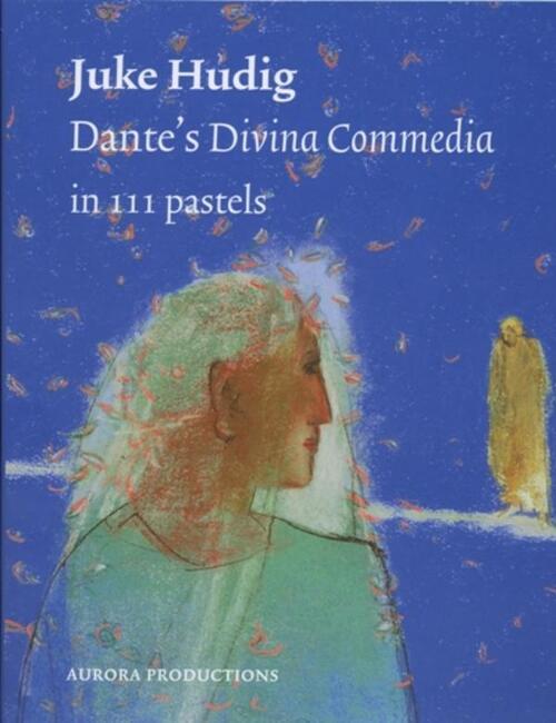 Afbeelding van Dante's divina commedia in 111 pastels