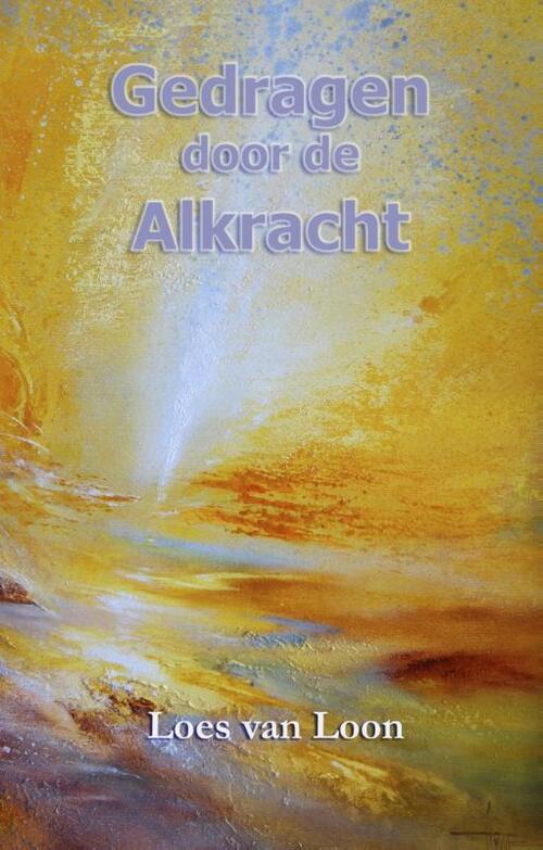 Afbeelding van Gedragen door de Alkracht