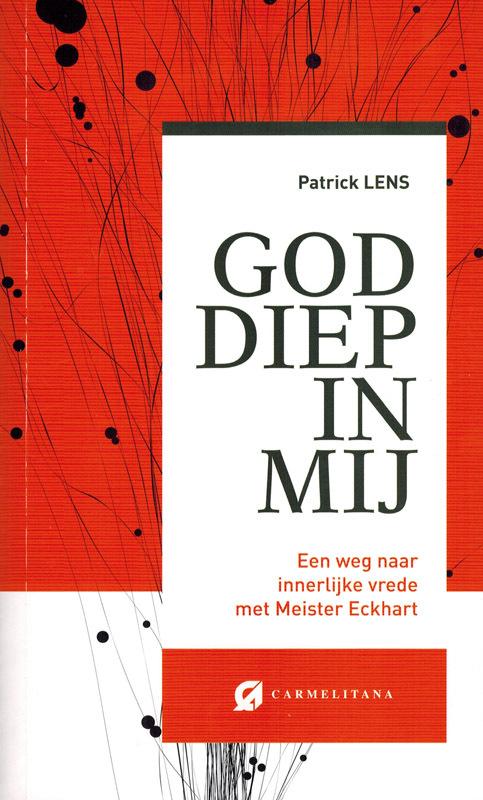 Carmelitana VZW, Uitgeverij Boeken > Religie > Alle religie God diep in mij