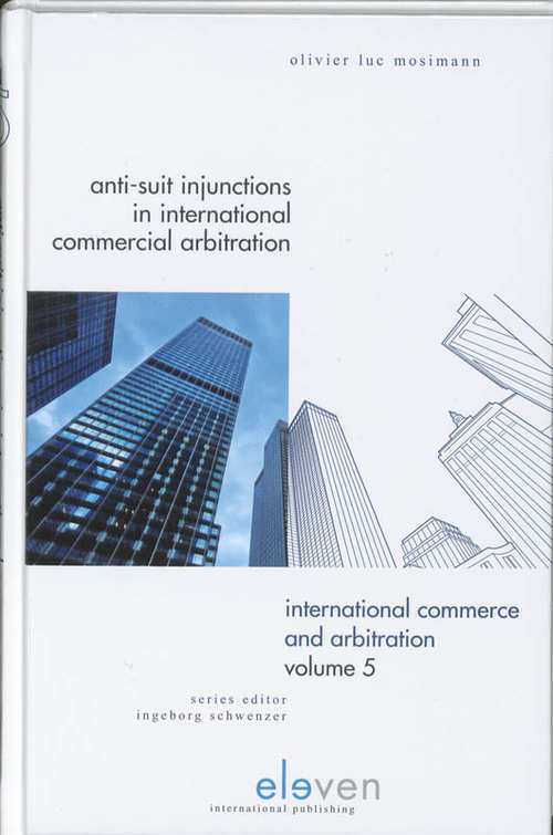 Anti-Suit Injunctions - Olivier Luc Mosimann