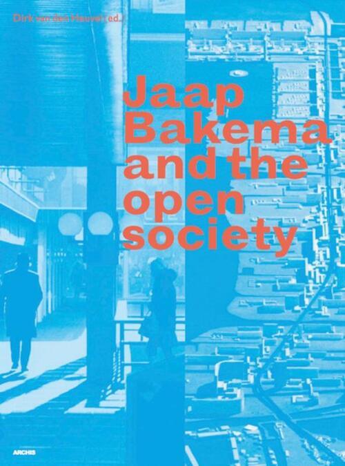 Afbeelding van Jaap Bakema and the Open Society
