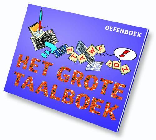 Het Grote Taalboek - Henriette Boersma, Jolanda Kuiper, Wieteke van Veen, Wim Daniëls