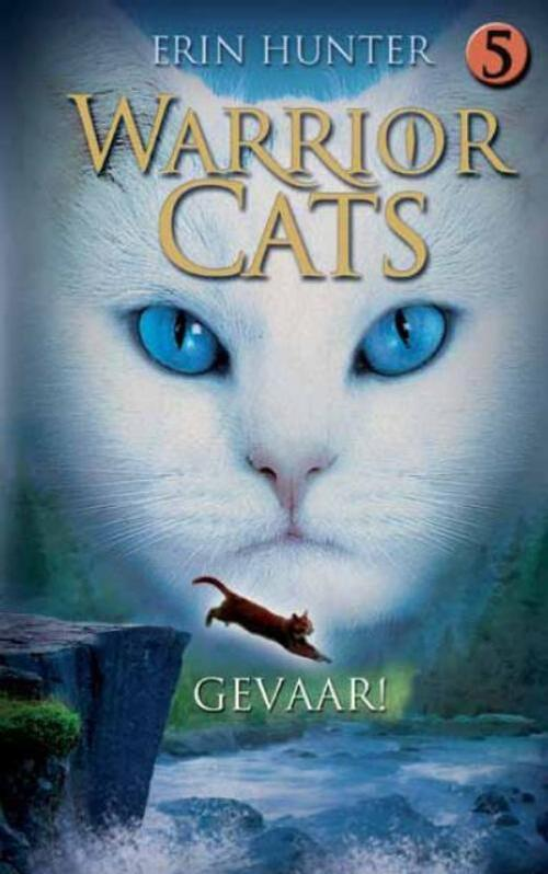 Warrior Cats 5 Gevaar! - Erin Hunter