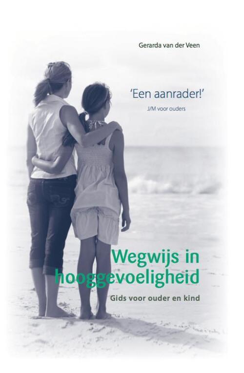 Afbeelding van Wegwijs in hooggevoeligheid Gids voor ouder en kind 2de druk