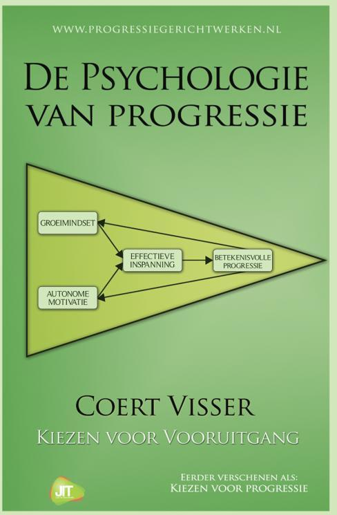 De psychologie van progressie. Kiezen voor vooruitgang