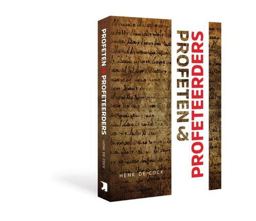 Profeten en Profeteerders Paperback Op werkdagen voor 23:00 uur besteld, volgende dag in huis Scholten Uitgeverij