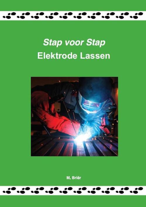 Afbeelding van Stap voor stap, elektrode lassen