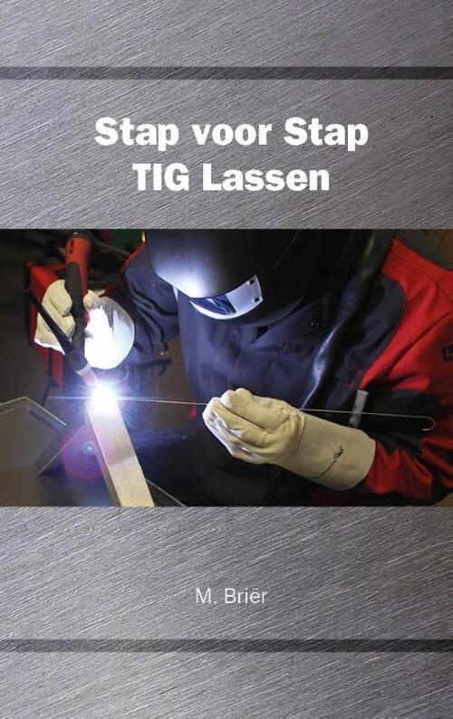 Afbeelding van Stap voor Stap TIG Lassen