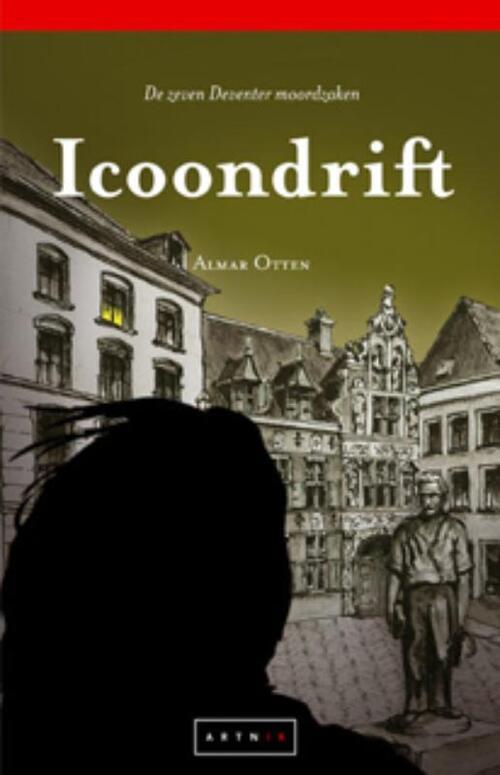 Afbeelding van Icoondrift - De zeven Deventer moordzaken