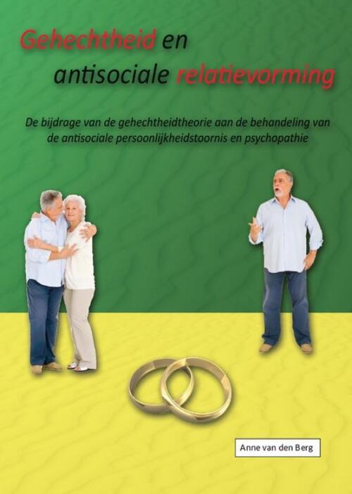 Afbeelding van Gehechtheid en antisociale relatievorming