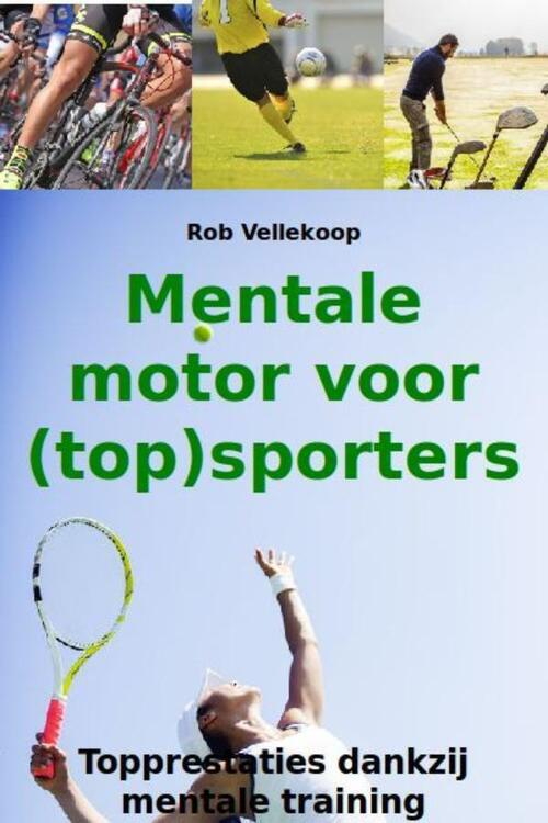 Afbeelding van Mentale motor voor (top)sporters