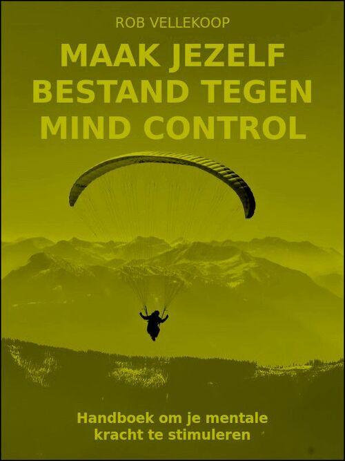 Afbeelding van Maak jezelf bestand tegen mind control