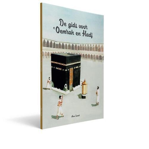 Afbeelding van De Gids voor Oemrah en Hadj