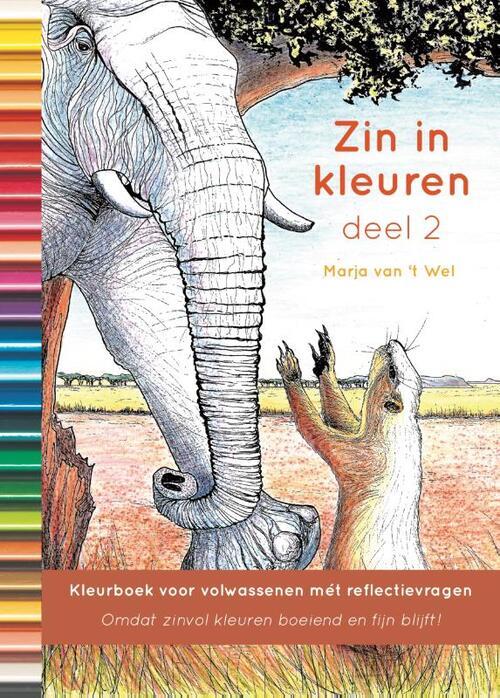 Afbeelding van Zin in kleuren 2; Het mooiste kleurboek voor volwassenen met prikkelende vragen.
