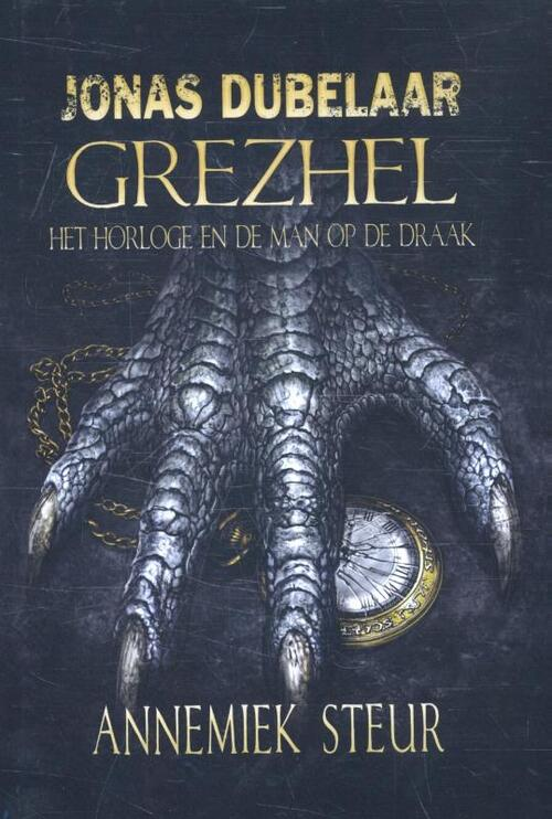 Afbeelding van Jonas Dubelaar - Grezhel, het horloge en de man op de draak