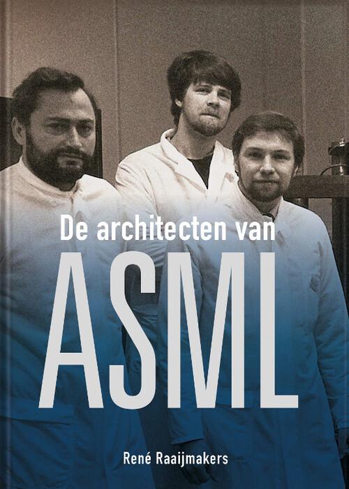 De architecten van ASML