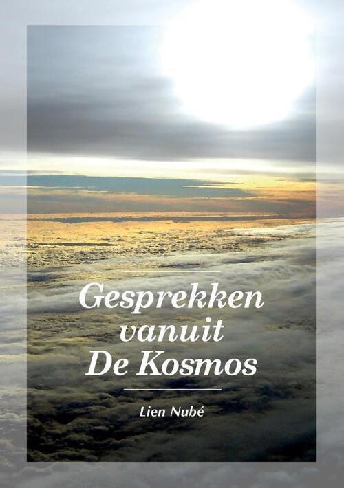Gesprekken vanuit De Kosmos - Lien Nubé