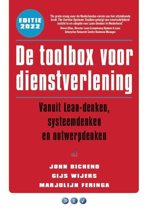 De toolbox voor dienstverlening - Gijs Wijers, John Bicheno, Marjolijn Feringa