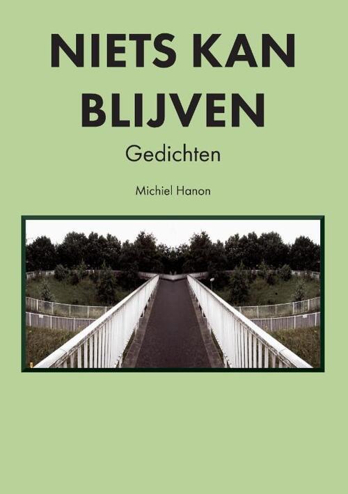 Niets Kan Blijven - Michiel Hanon - Paperback (9789082996333)