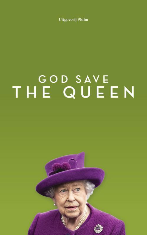 God save the queen - Brigitte Balfoort, Dorine Hermans, Hieke Jippes, Liddie Austin, Nienke van Leverink, Reinildis van Ditzhuyzen, Vanessa Lamsvelt, Wies Enthoven