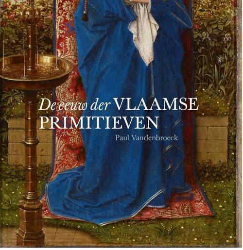 Afbeelding van De eeuw der Vlaamse primitieven
