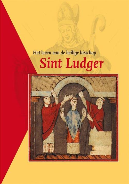 Verloren, Uitgeverij Boeken > Geschiedenis & politiek > Alle geschiedenis & politiek Het leven van de heilige bisschop Sint Ludger