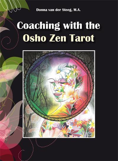 b597f4d52622b0 Coaching with the Osho Zen Tarot, Donna van der Steeg   9789087593070    Boek - bookspot.nl