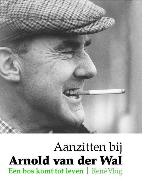 Afbeelding van Aanzitten bij Arnold van der Wal