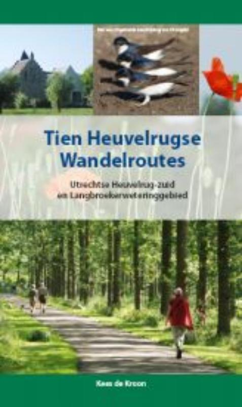 Afbeelding van Tien Heuvelrugse wandelroutes, inclusief kleine vogelgids